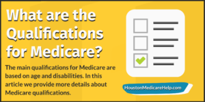 qualifications for medicare