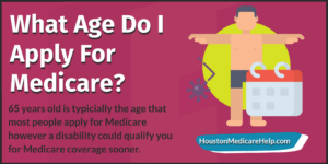 what age do i apply for medicare